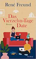 Das Vierzehn-Tage-Date - René Freund