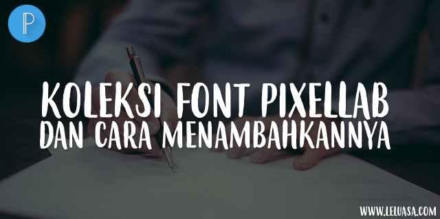 Font Pixellab Keren untuk Desain