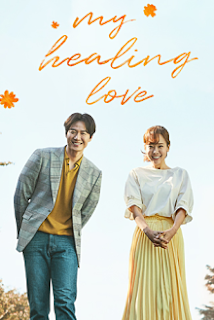 Sinopsis pemain genre Drama My Healing Love (2018)