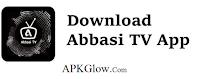 Abbasi TV App