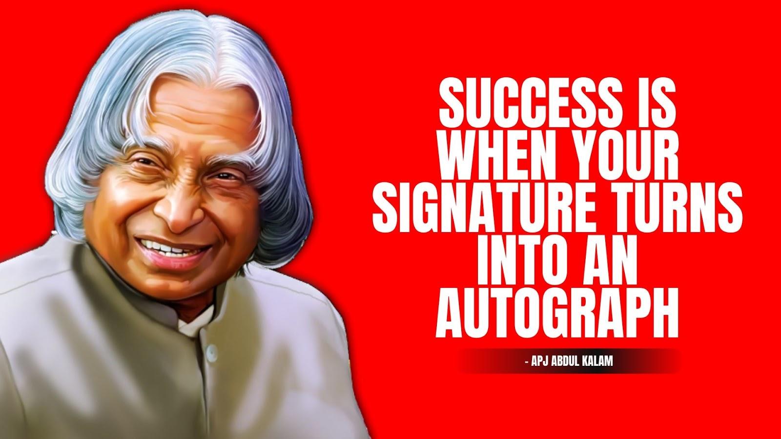 Apj Abdul Kalam Quotes about Signature