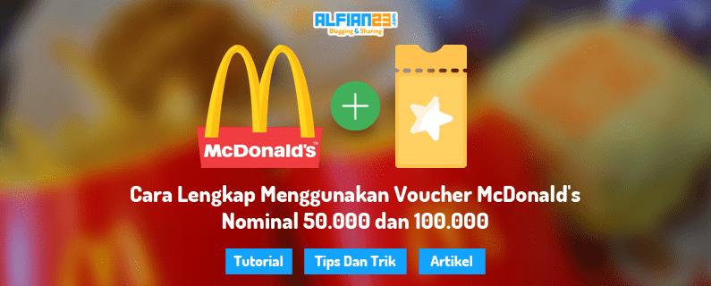 Cara menggunakan voucher MCD di Indonesia