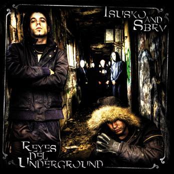 Isusko & SBRV - Reyes del underground - Descarga