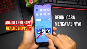 Apakah Anda salah satu pengguna smartphone Oppo dan sering muncul iklan saat menggunakan  Cara Menghilangkan Iklan di HP OPPO 2020