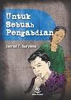 Download Buku Untuk Sebuah Pengabdian - Jamal T. Suryana [PDF]