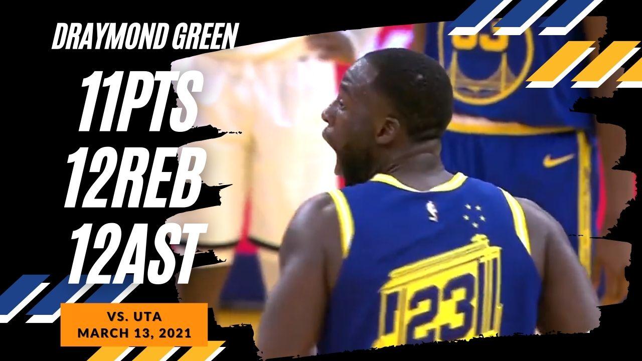 Draymond Green 11pts 12reb 12ast vs UTA | March 14, 2021 | 2020-21 NBA Season