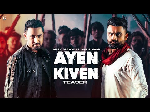 Ayen Kiven Lyrics - Gippy Grewal Ft. Amrit Maan