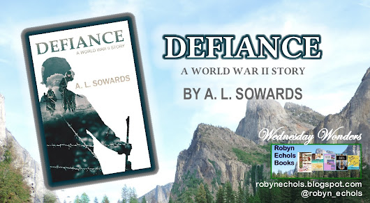 Book Review: DEFIANCE-A WORLD WAR II STORY by A.L. Sowards