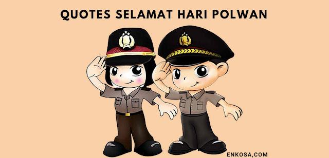Quotes Ucapan Selamat Hari Polisi Wanita (POLWAN) Ke-73