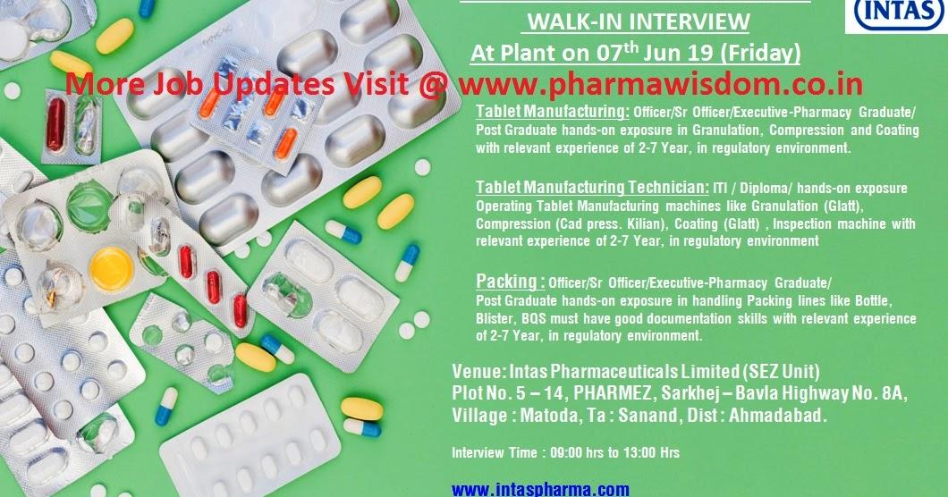 Pharma Wisdom Intas Pharma Walk In Interview For