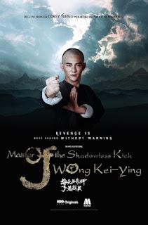 Master Of The Shadowless Kick Wong Kei-Ying ยอดยุทธ พ่อหนุ่มไร้เงา (2017) [พากย์ไทย+ซับไทย]