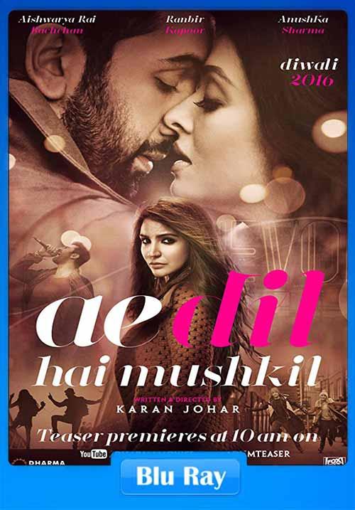 Ae Dil Hai Mushkil 2016 480p BRRip 450MB Full Movie Download