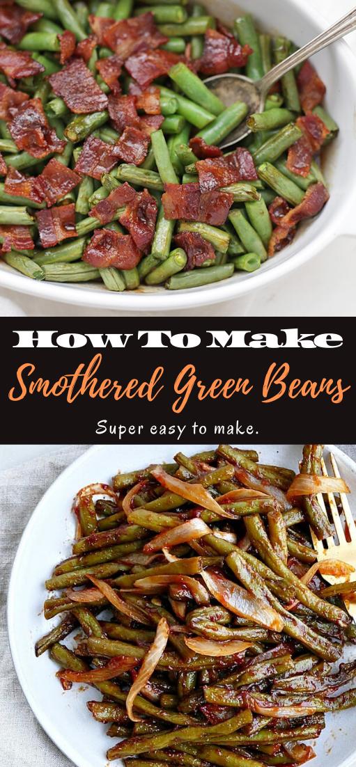 Smothered Green Beans #dinnerrecipe #food #amazingrecipe #easyrecipe