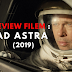 Review Filem : Ad Astra (2019) Apabila Brad Pitt Berlakon Filem Sains Fiksyen ...