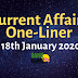 Current Affairs One-Liner: 18th January 2020