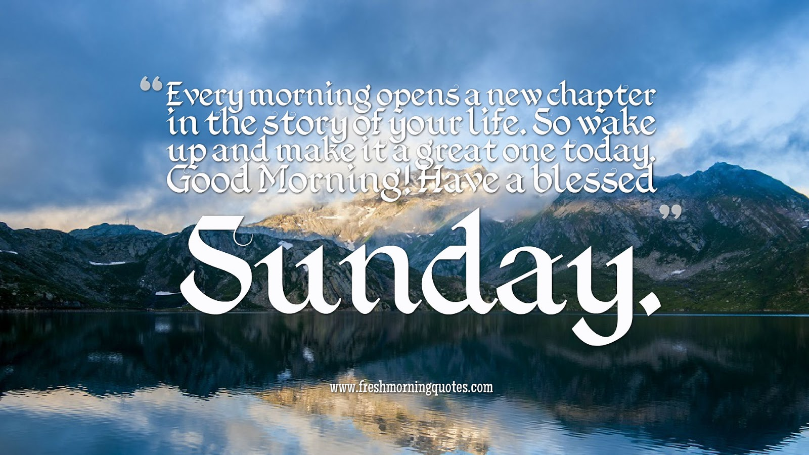 Quotes Morning 40 Beautiful Good Morning Sunday Quotes  Freshmorningquotes