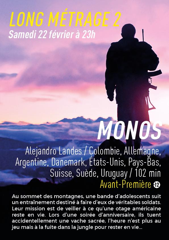 MONOS : 2ème Long Métrage du samedi 22 février à 23h