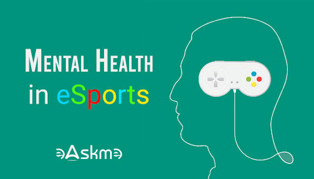 Managing Mental Health in Esports: Unplug To Play Better: The Importance Of Mental: eAskme