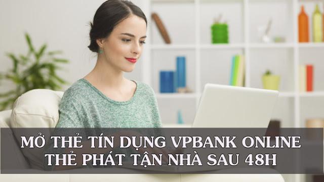 Mở thẻ tín dụng VP Bank 100% Online - Thẻ phát tận nhà sau 48h