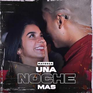 Mayorga - Una Noche mas