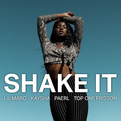 Lil Maro - Shake It (feat. Kaysha; Paerl & Top One Frisson) [Download] 2021