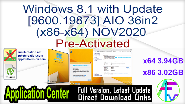 Windows 8.1 with Update [9600.19873] AIO 36in2 (x86-x64) NOV2020 Pre-Activated