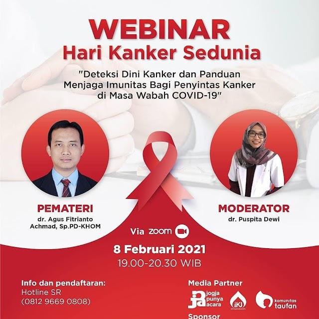 """WEBINAR  Hari Kanker Sedunia  """"Deteksi Dini Kanker dan Panduan Menjaga Imunitas Bagi Penyintas Kanker di Masa Wabah COVID-19"""""""