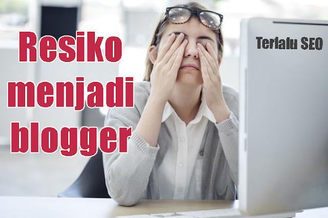 bahaya nya menjadi seorang blogger