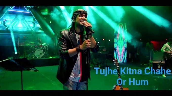 Tujhe Kitna Chahein Aur Hum lyricsJubin Nautiyal