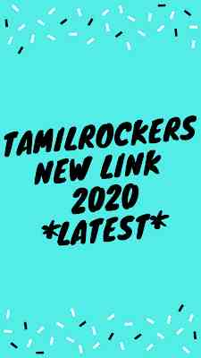 Tamilrockers New Link 2020 - Latest Hindi,Telgu,Tamil Movies