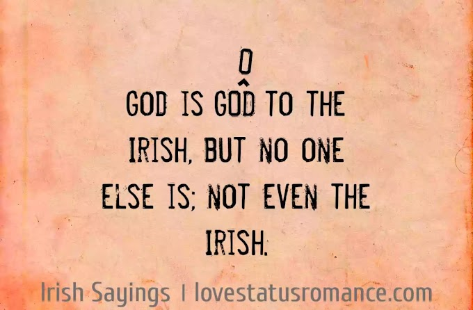 92 Irish Sayings Proverbs and Blessings for Friends and Family