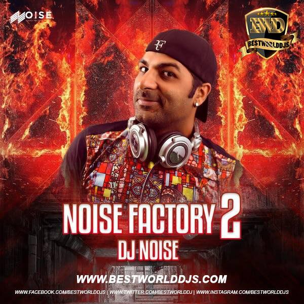 Jawani Janeman (Retro 2 Metro Remix) - DJ Noise
