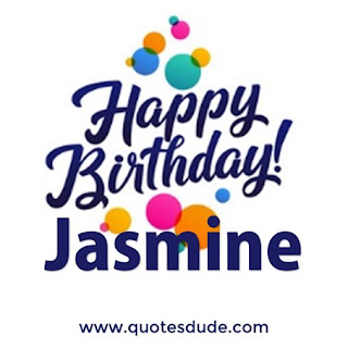 "Images for ""Happy Birthday Jasmine""."