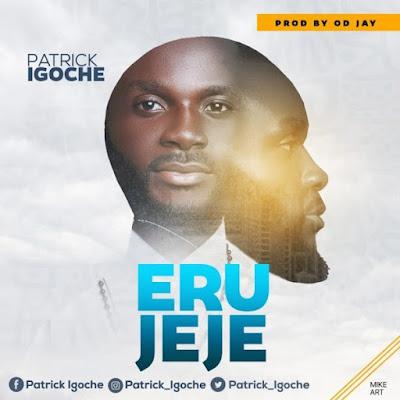 Patrick Igoche - Erujeje Lyrics
