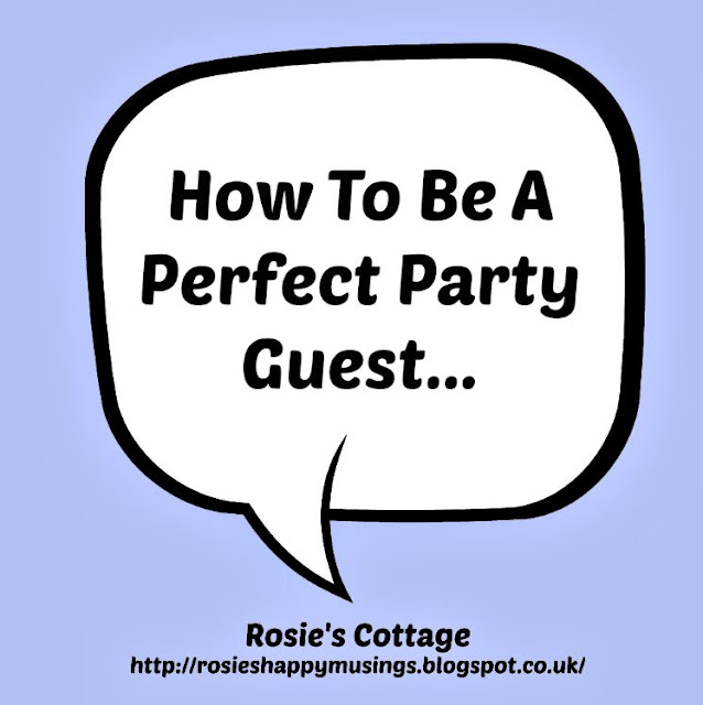 How To Be A Perfect Party Guest