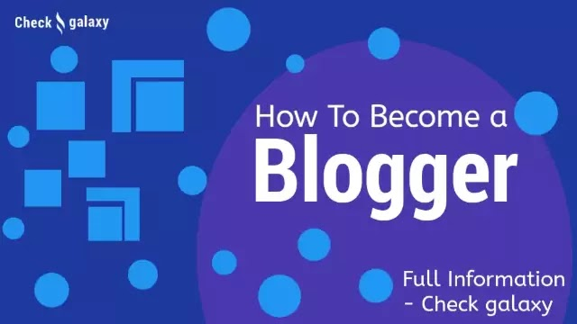 How to become a Blogger - Full Information