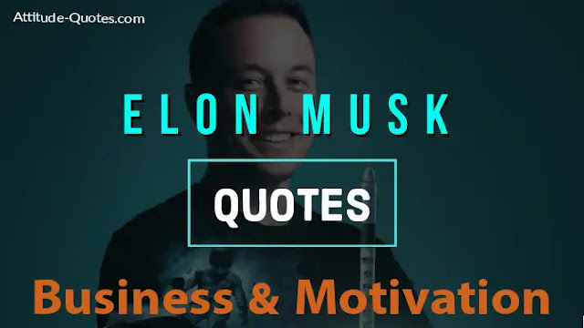 Elon Musk quotes if you are searching this query in your browser so this is a right place to find your Answers here full information about  Elon musk