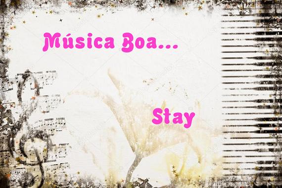 Música Boa... Stay - Dj Zedd feat Alessia Cara