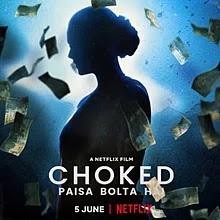Choked (2020) Full Movie Watch Online filmyzilla Hindi