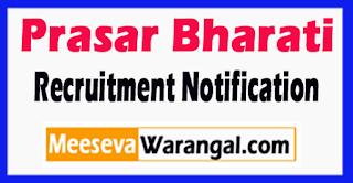 Prasar Bharati Recruitment Notification 2017 Last Date 02-06-2017