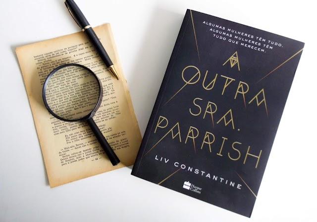 [RESENHA] A Outra Sra. Parrish - Liv Constantine (Harper Collins)