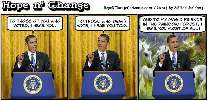 obama, obama jokes, cartoon, humor, political, conservative, hope n' change, hope and change, stilton jarlsberg, midterm, 2014, i hear you