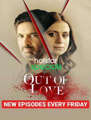 Out of Love (2021) Season 02 Hindi 5.1ch Complete WEB Series ESub 720p HDRip x264 | 720p HEVC