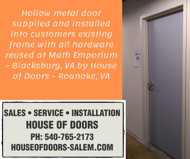 Hollow metal door supplied and installed into customers existing frame with all hardware reused at Math Emporium - Blacksburg, VA by House of Doors - Roanoke, VA