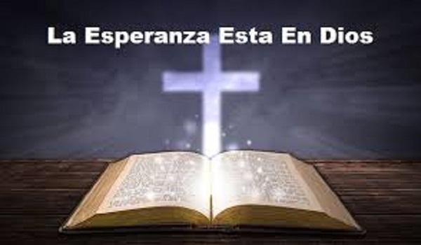 La esperanza esta en Dios