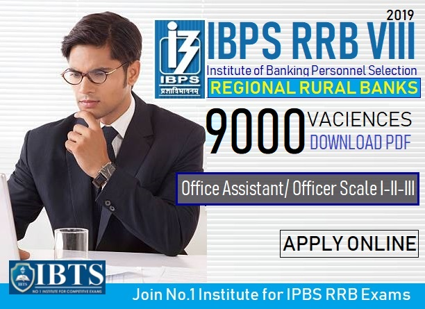 IBPS RRB 2019 Notification Out 9000 Vacancies, Download PDF!