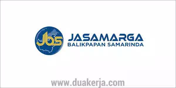 Lowongan Kerja PT Jasamarga Balikpapan Samarinda Terbaru 2019