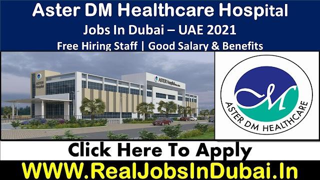 Aster DM Healthcare Jobs In Dubai - UAE