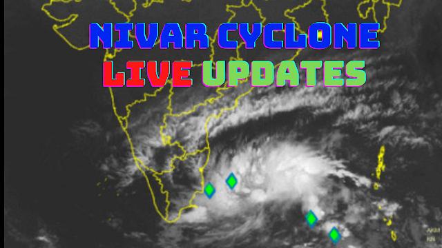 Nivar Cyclone Live Updates
