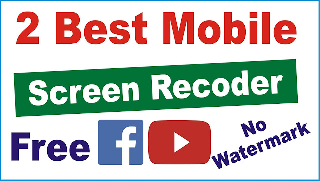 Top 2 Best Screen Recoder Android App in 2020 | Screen Recoder For Android